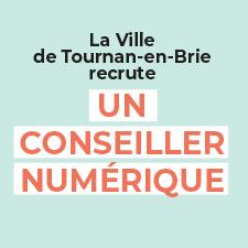 LA VILLE DE TOURNAN-EN-BRIE RECRUTE UN CONSEILLER NUMÉRIQUE