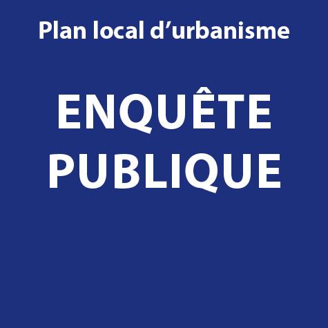 Enquête publique sur le PLU